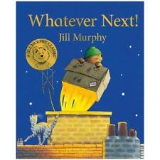 Whatever Next! by Jill Murphy (author)