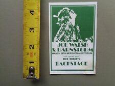 JOE WALSH and Barnstorm,Original 1974 backstage pass,Mershon Auditorium,Columbus