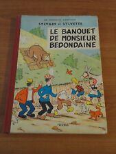 SYLVAIN ET SYLVETTE : LE BANQUET DE MONSIEUR BEDONDAINE ==  EO FLEURUS 1963