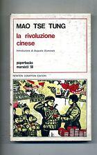 Mao Tse Tung # LA RIVOLUZIONE CINESE # Newton Compton Editori 1976