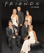 Friends 'til the End: The Official Celebration of All Ten Years, Wild, David, ,