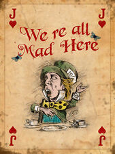 """Were All Mad Here, Retro metal Sign/Plaque, Gift 10"""" x 8"""" Large"""