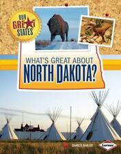 What's Great About North Dakota? (Our Great States)-ExLibrary