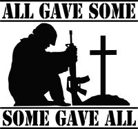All Gave Some Some Gave All Decal Window Sticker Car Support Military Army Vet