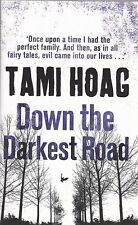 Down the Darkest Road by Tami Hoag - NEW PAPERBACK