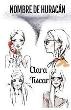 Nombre de Huracán by Clara Tiscar i Castells (2015, Paperback)