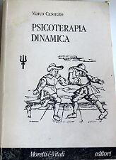 MARCO CASONATO PSICOTERAPIA DINAMICA VERSO UNA PROSPETTIVA... MORETTI & VITALI