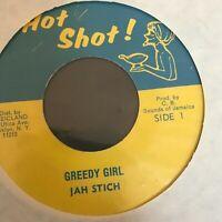 Jah Stitch Greedy Girl Hot Shot 1977 Reggae Jamaica VG+