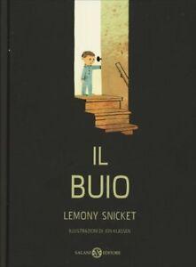 LIBRO IL BUIO - LEMONY SNICKET, JON KLASSEN