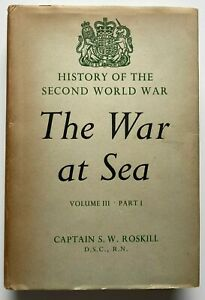 1960 1st THE WAR AT SEA 1939 to 1945, Vol 1 Part 1, THE OFFENSIVE, by Roskill