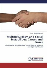 Multiculturalism and Social Instabilities: Causes and Issues by Dicko New,,
