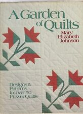 Garden of Quilts by Mary E. Johnson (1984, Hardcover)