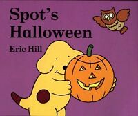 Spots Halloween by Eric Hill