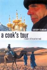 A Cook's Tour: In Search of the Perfect Meal by Anthony Bourdain: Used