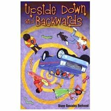 Upside Down and Backwards/De Cabeza y Al Reves (Paperback or Softback)