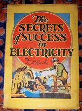 RARE 1927 The Secrets of Success in Electricity L L Cooke School of Electricity