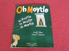 1945 Oh Moytle Sheet Music WWII War Bonds Advertisement On Back Cover