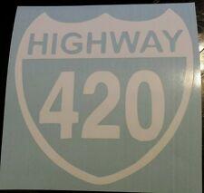 Vinyl Decal Sticker..Highway 420..Funny..Car Truck Window Laptop