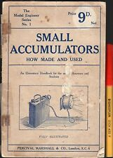 C1930s Model Making SMALL ACCUMULATORS How MADE & USED