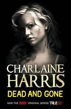 Dead and Gone: A True Blood Novel by Charlaine Harris (Paperback) New Book