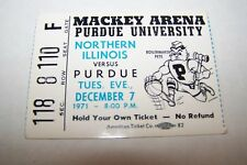 DEC 7 1971 NCAA basketball ticket PURDUE vs N ILL.