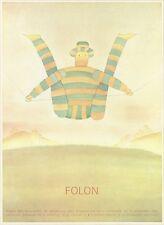 """""""FOLON / PALAIS DES BEAUX-ARTS BRUXELLES 1975"""" Planche entoilée 1978 33x43cm"""