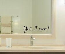 Yes I Can Vinyl Decal Sticker bathroom mirror wall art motivational