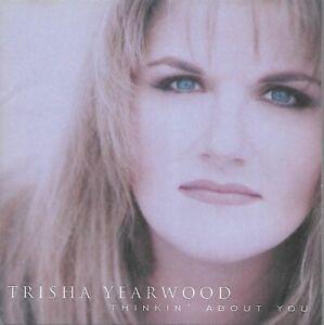 Trisha Yearwood - Thinkin' About You (1995)
