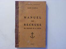 MANUEL DES RECRUES / MARINE NATIONALE  / 1957
