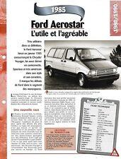 VOITURE FORD AEROSTAR FICHE AUTO 1985 RENSEIGNEMENT TECHNIQUE