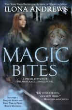 Magic Bites: A Special Edition of the First Kate Daniels Novel
