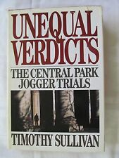 Unequal Verdicts: The Anatomy of a Rape Case by Timothy Sullivan 1992 Hardcover