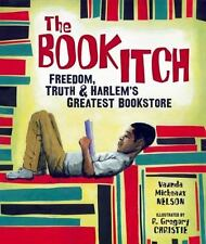 NEW - The Book Itch: Freedom, Truth, and Harlem's Greatest Bookstore