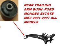 FORD MONDEO MK3 ESTATE TUTTI I MODELLI 2000-2007 Rear Trailing Arm Bush NEW