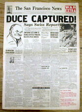 1945 WW II headline newspaper Italy Dictator MUSSOLINI CAPTURED but not yet dead