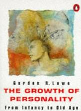 The Growth of Personality: From Infancy to Old Age (Penguin Psychology),Gordon