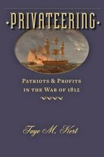 Privateering: Patriots and Profits in the War o, Kert+=