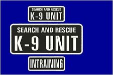 Search and Rescue K9 UNIT and intraining embroidery patches 4x10 and 2x5