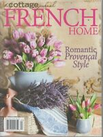 The Cottage Journal FRENCH Home 2019 Romantic Provencal Style