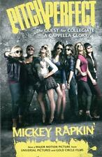 Pitch Perfect: The Quest for Collegiate