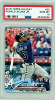 RONALD ACUNA 2018 Topps Holiday Rookie Card RC PSA 10 Gem Mint Braves #50