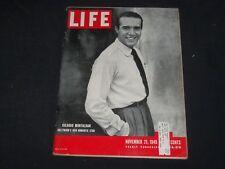 1949 NOVEMBER 21 LIFE MAGAZINE - RICARDO MONTALBAN - L 677