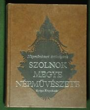 BOOK Hungarian Folk Art Szolnok costume furniture wood carving peasant design