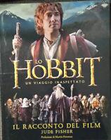 Lo Hobbit: Un viaggio inaspettato - Il racconto del film. Jude Fisher