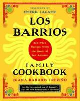 Los Barrios Family Cookbook: Tex-Mex Recipes from the Heart of San  - GOOD