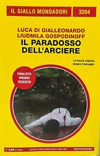 Libro Giallo Mondadori 13204 Il Paradosso Dell'Arciere