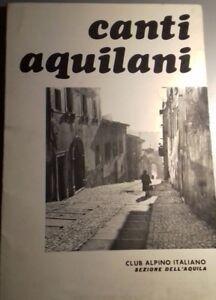 CANTI AQUILANI CLUB ALPINO ITALIANO SEZIONE DELL'AQUILA 1976