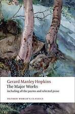OXFORD WORLD'S CLASSICS: THE MAJOR WORKS., Hopkins, Gerard Manley (edit Catherin