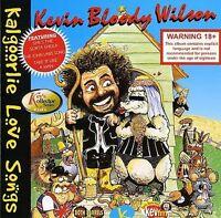 KEVIN BLOODY WILSON Kalgoorlie Love Songs CD BRAND NEW Australian Comedy