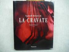 La Grande Histoire de LA CRAVATE François Chaille 1994